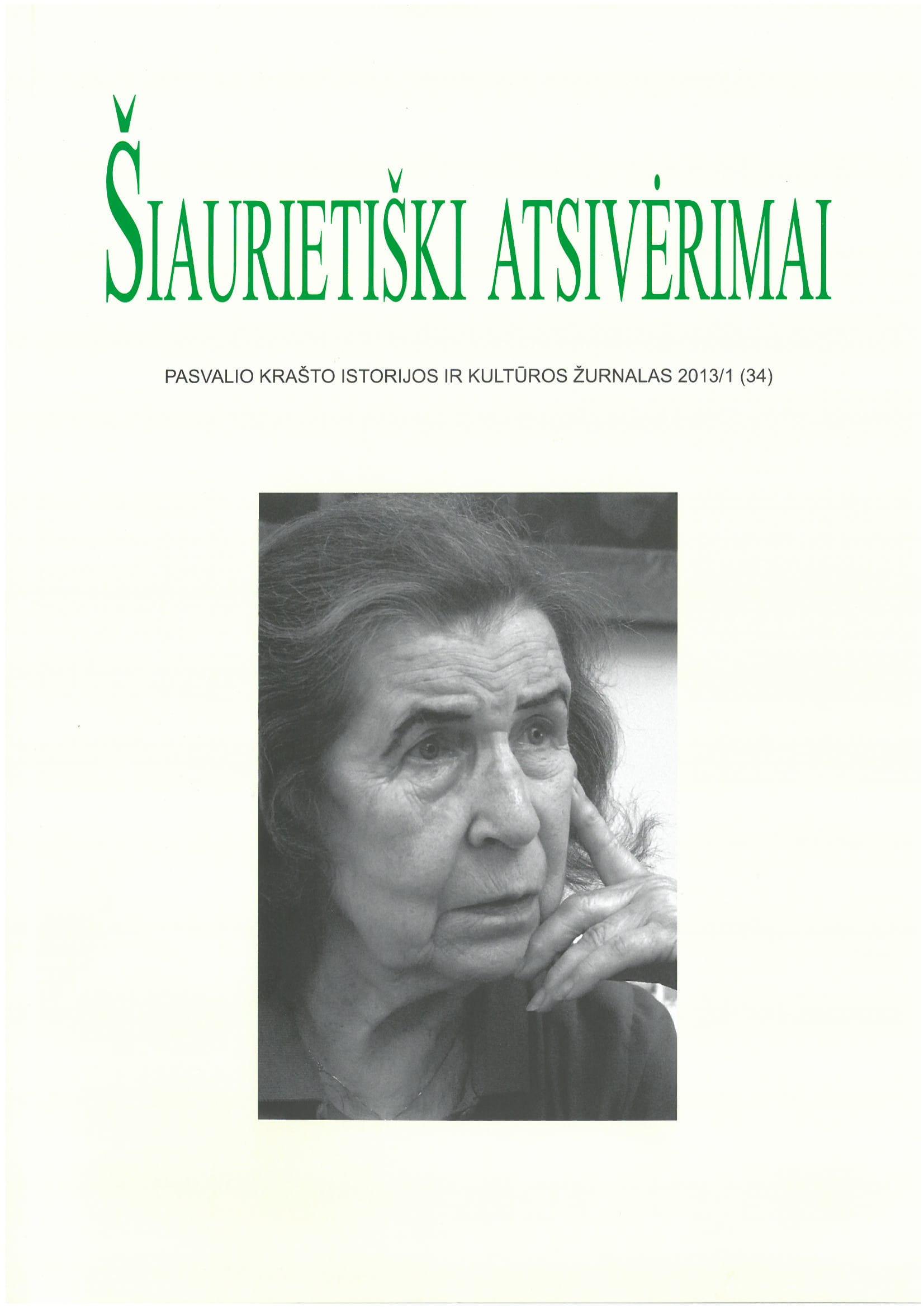 Šiaurietiški atsivėrimai : Pasvalio krašto istorijos ir kultūros žurnalas 2013, nr. 1 (34)
