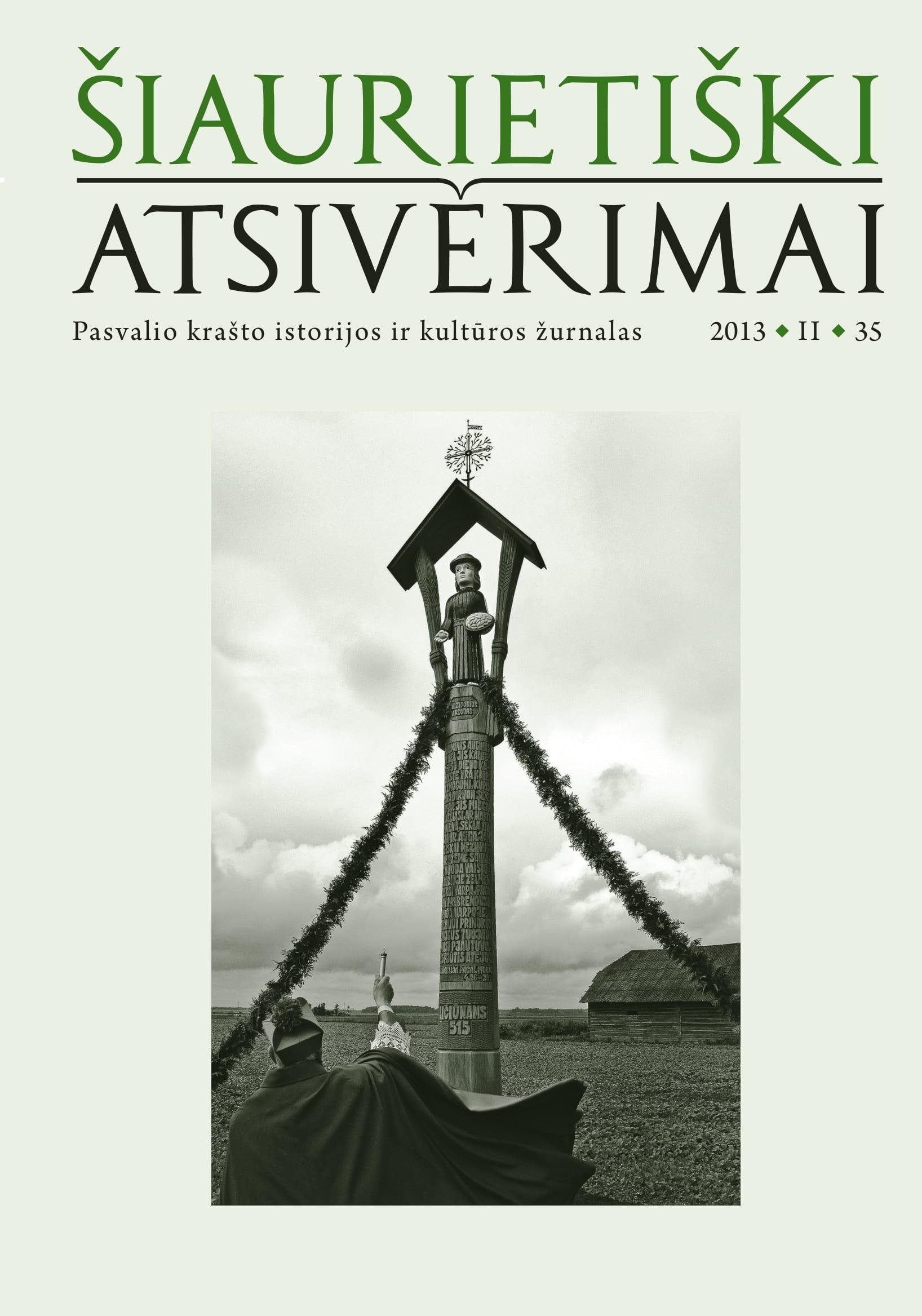 Šiaurietiški atsivėrimai : Pasvalio krašto istorijos ir kultūros žurnalas 2013, nr. 2 (35)