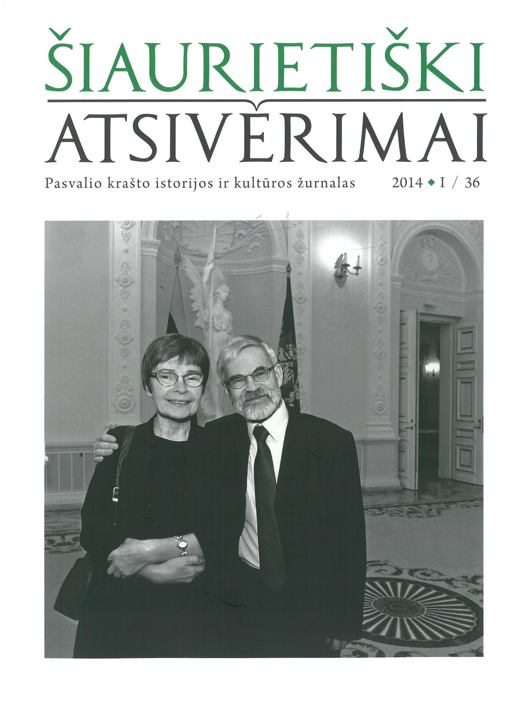 Šiaurietiški atsivėrimai : Pasvalio krašto istorijos ir kultūros žurnalas 2014, nr. 1 (36)