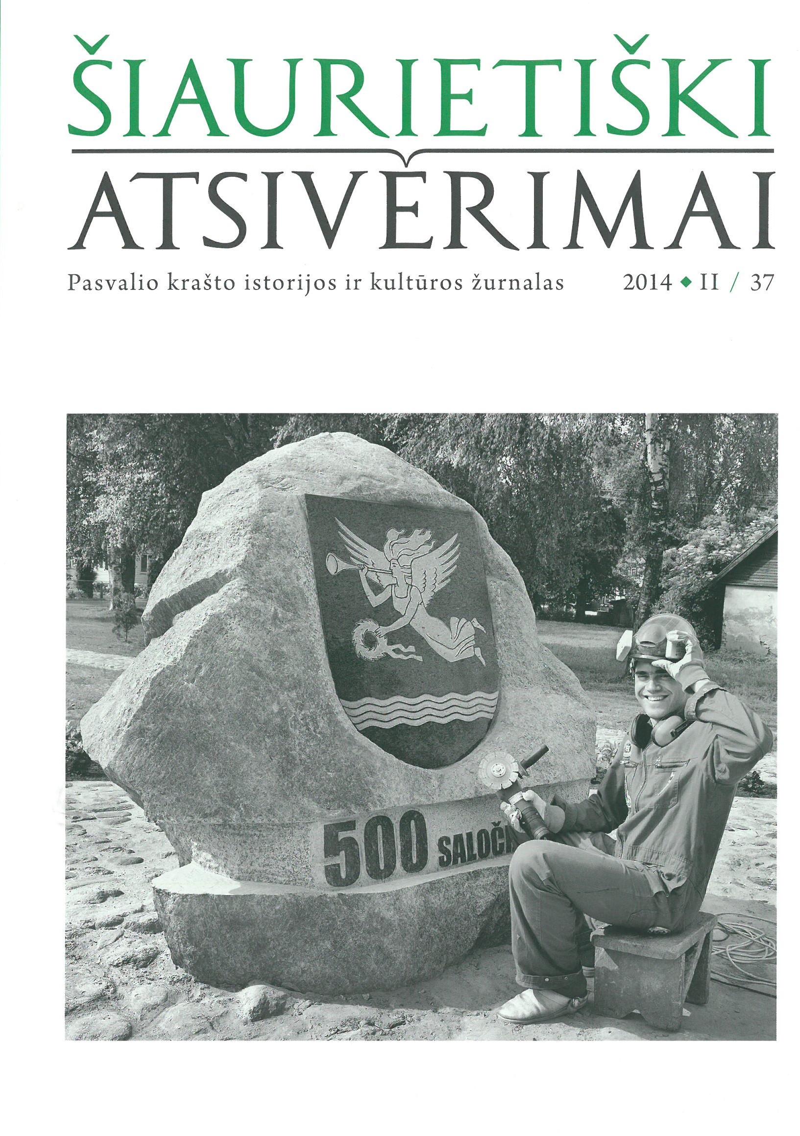 Šiaurietiški atsivėrimai : Pasvalio krašto istorijos ir kultūros žurnalas 2014, nr. 2 (37)
