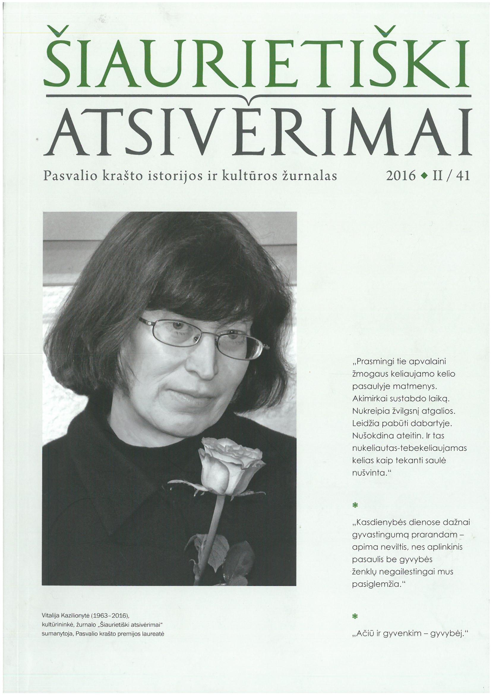 Šiaurietiški atsivėrimai : Pasvalio krašto istorijos ir kultūros žurnalas 2016, nr. 2 (41)