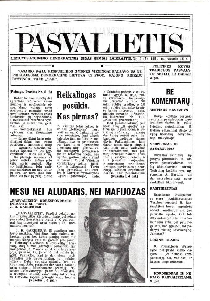 Pasvalietis: Lietuvos atgimimo demokratines jėgas remiąs laikraštis. 1991, nr. 3 (7), vasario 15