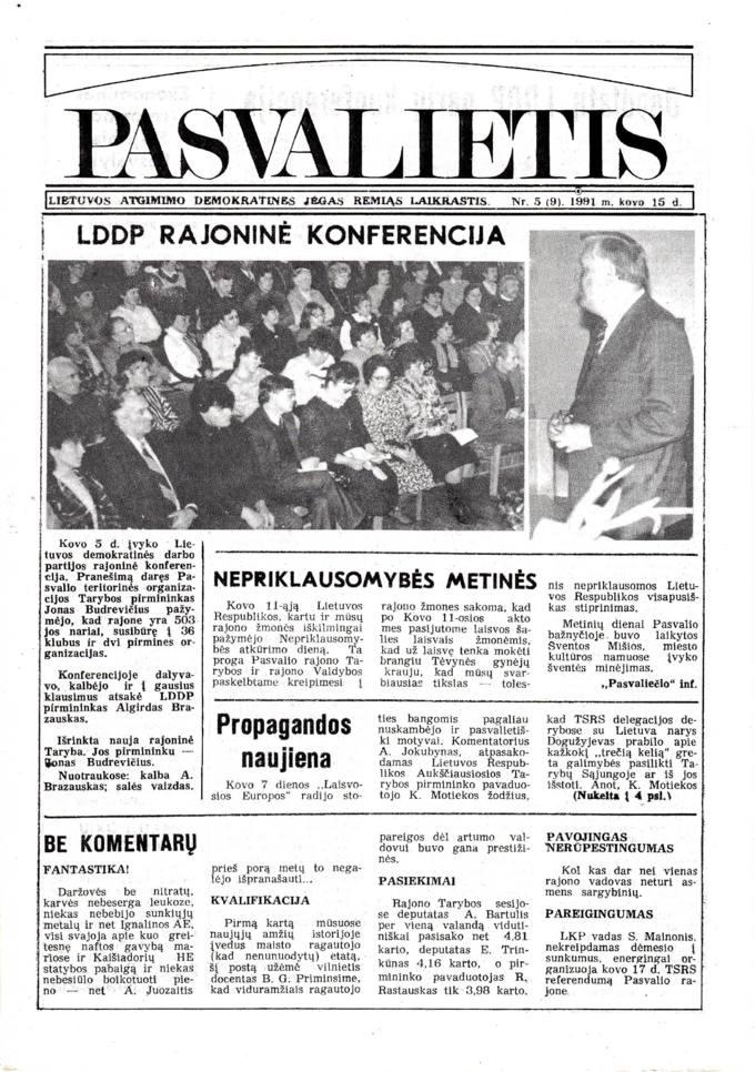 Pasvalietis: Lietuvos atgimimo demokratines jėgas remiąs laikraštis. 1991, nr. 5 (9), kovo 15