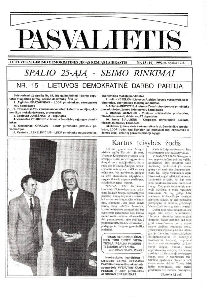 Pasvalietis : Lietuvos atgimimo demokratines jėgas remiąs laikraštis. 1992, nr. 15 (19), spalio 12