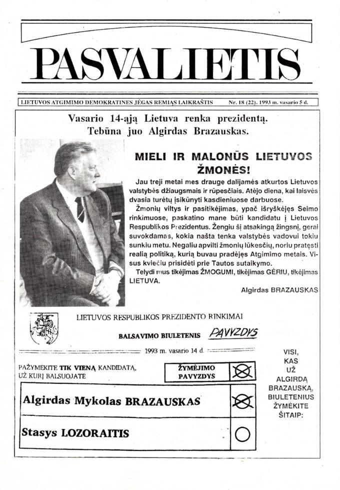 Pasvalietis : Lietuvos atgimimo demokratines jėgas remiąs laikraštis. 1993, nr. 18 (22), vasario 5