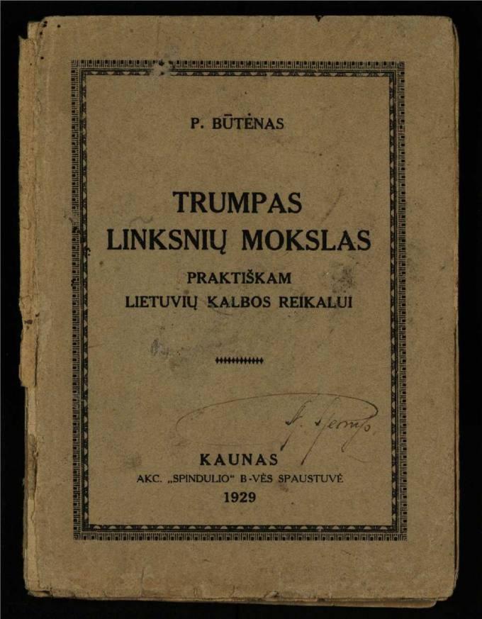Trumpas linksnių mokslas : praktiškam lietuvių kalbos reikalui