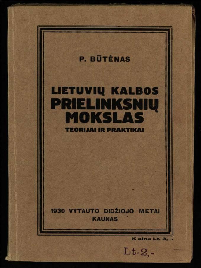 Lietuvių kalbos prielinksnių mokslas : teorijai ir praktikai