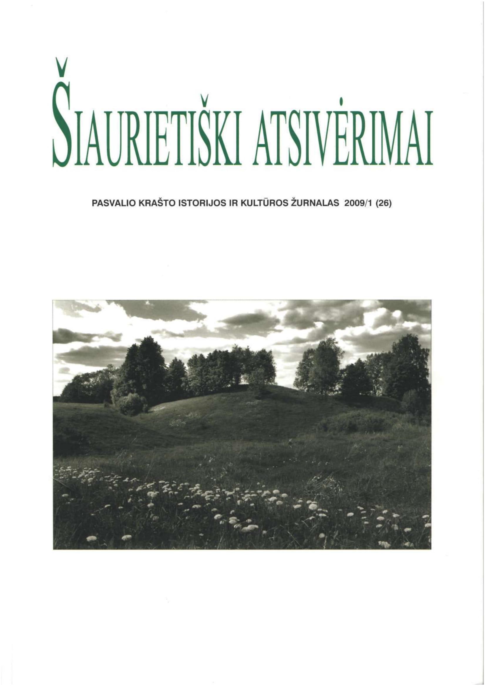 Šiaurietiški atsivėrimai : Pasvalio krašto istorijos ir kultūros žurnalas 2009, nr. 1 (26)