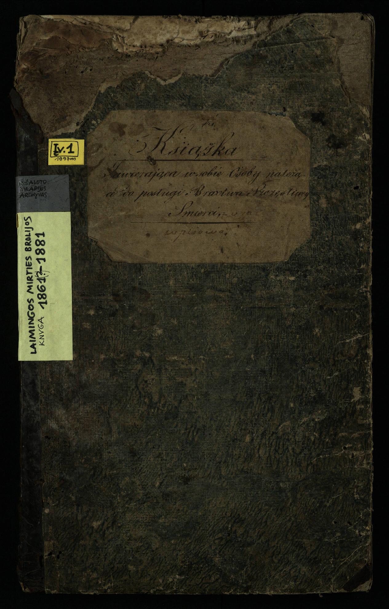 Pušaloto Romos katalikų parapijos bažnyčios 1861–1881 metų laimingos mirties brolijos metrikų knyga