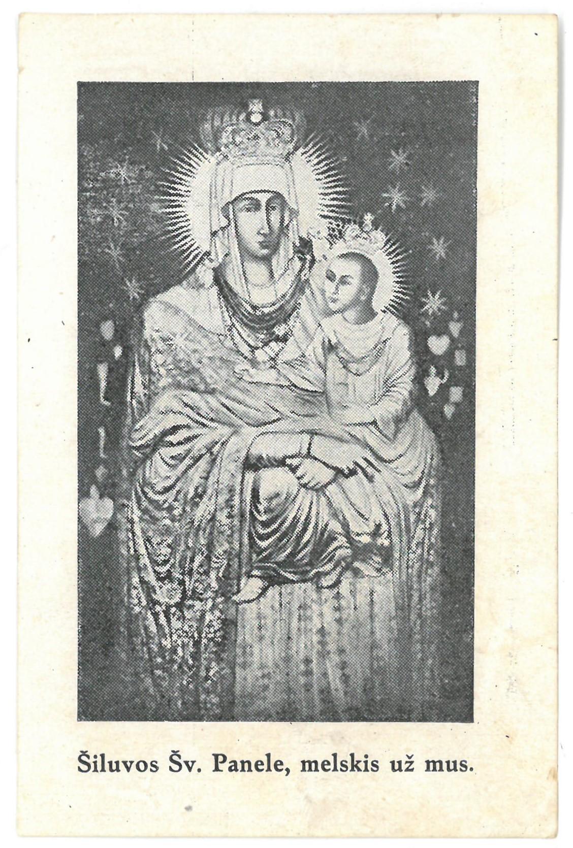"""Religinis paveikslėlis. """"Šiluvos Šv. Panele, melskis už mus"""". Kitoje paveikslėlio pusėje – malda"""