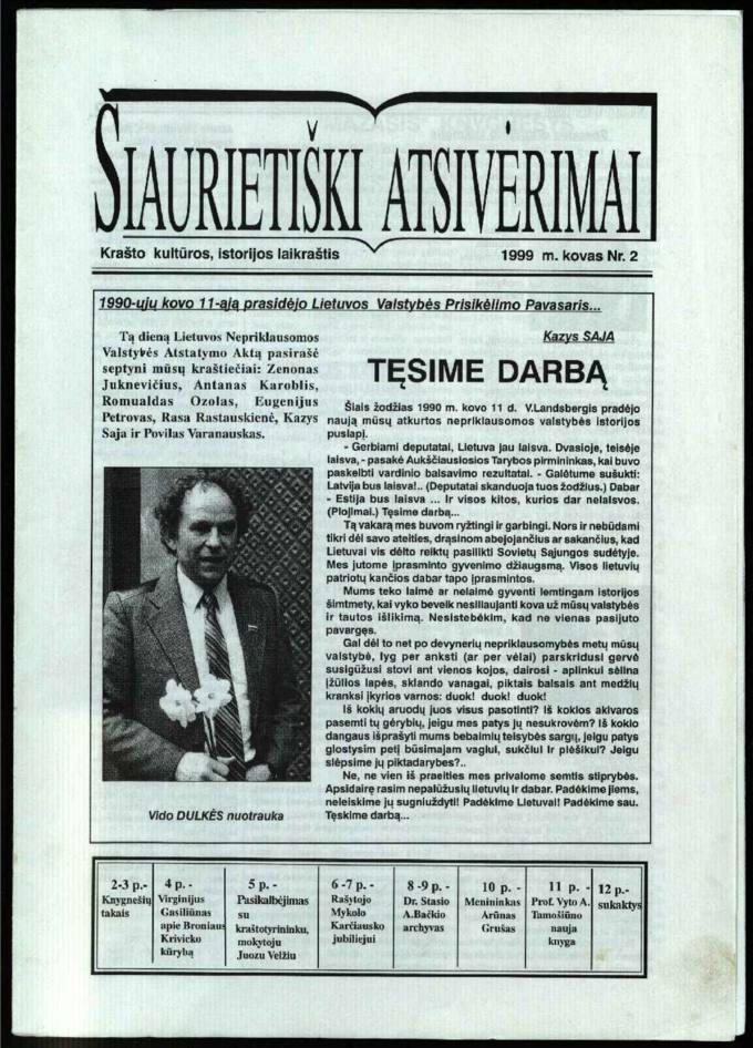 Šiaurietiški atsivėrimai : krašto kultūros, istorijos laikraštis 1999, nr. 2