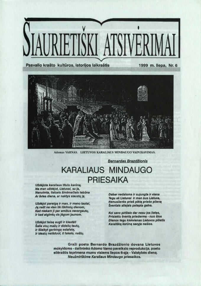 Šiaurietiški atsivėrimai : Pasvalio krašto kultūros, istorijos laikraštis 1999, nr. 6