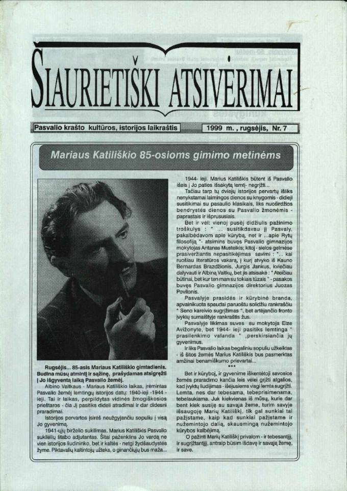 Šiaurietiški atsivėrimai : Pasvalio krašto kultūros, istorijos laikraštis 1999, nr. 7