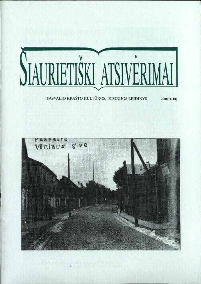 Šiaurietiški atsivėrimai : Pasvalio krašto kultūros, istorijos leidinys 2000, nr. 1 (10)