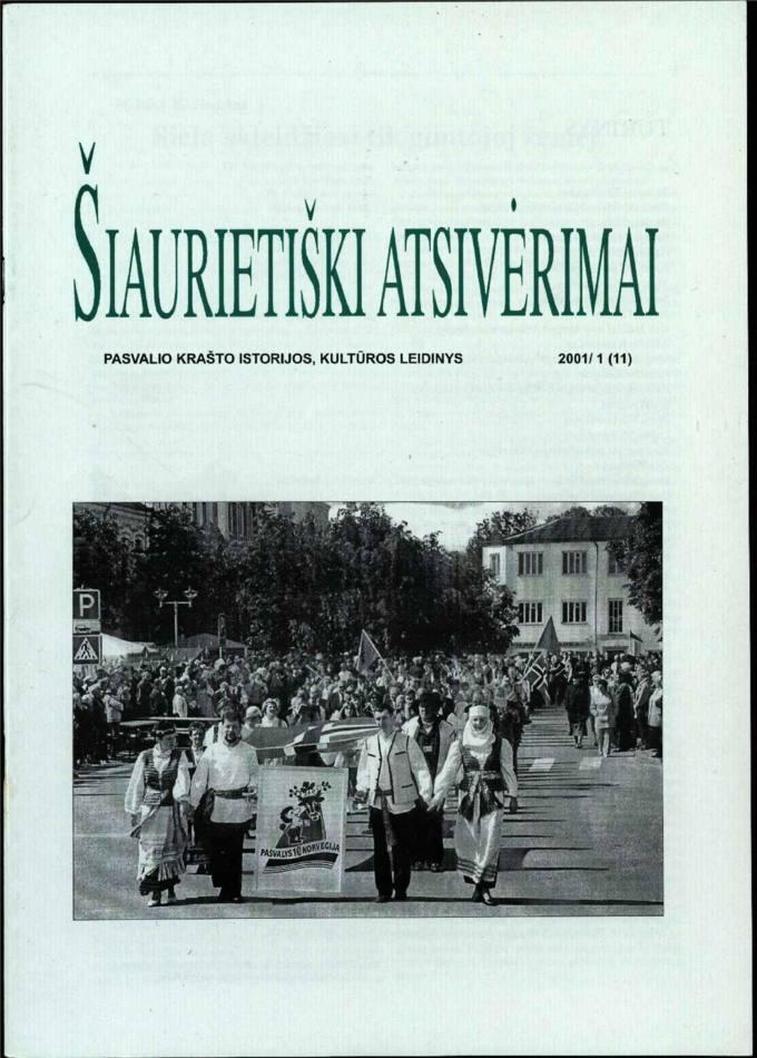 Šiaurietiški atsivėrimai : Pasvalio krašto istorijos, kultūros leidinys 2001, nr. 1 (11)