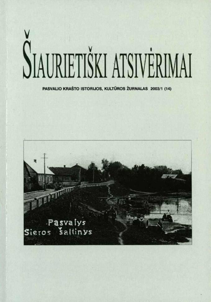 Šiaurietiški atsivėrimai : Pasvalio krašto kultūros, istorijos žurnalas 2003, nr. 1 (14)