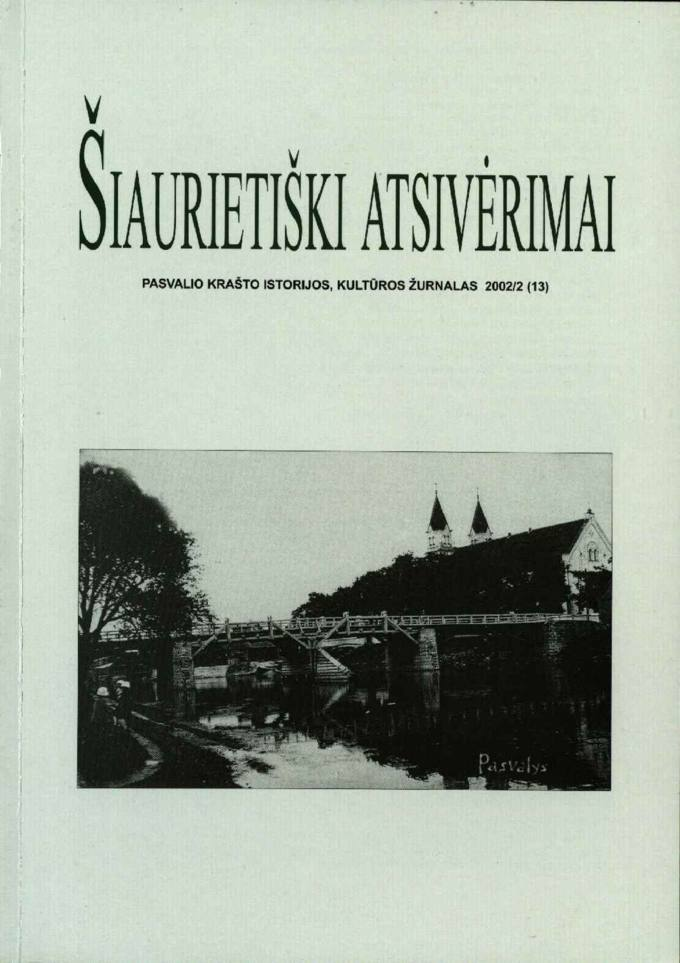 Šiaurietiški atsivėrimai : Pasvalio krašto istorijos, kultūros žurnalas 2002, nr. 2 (13)