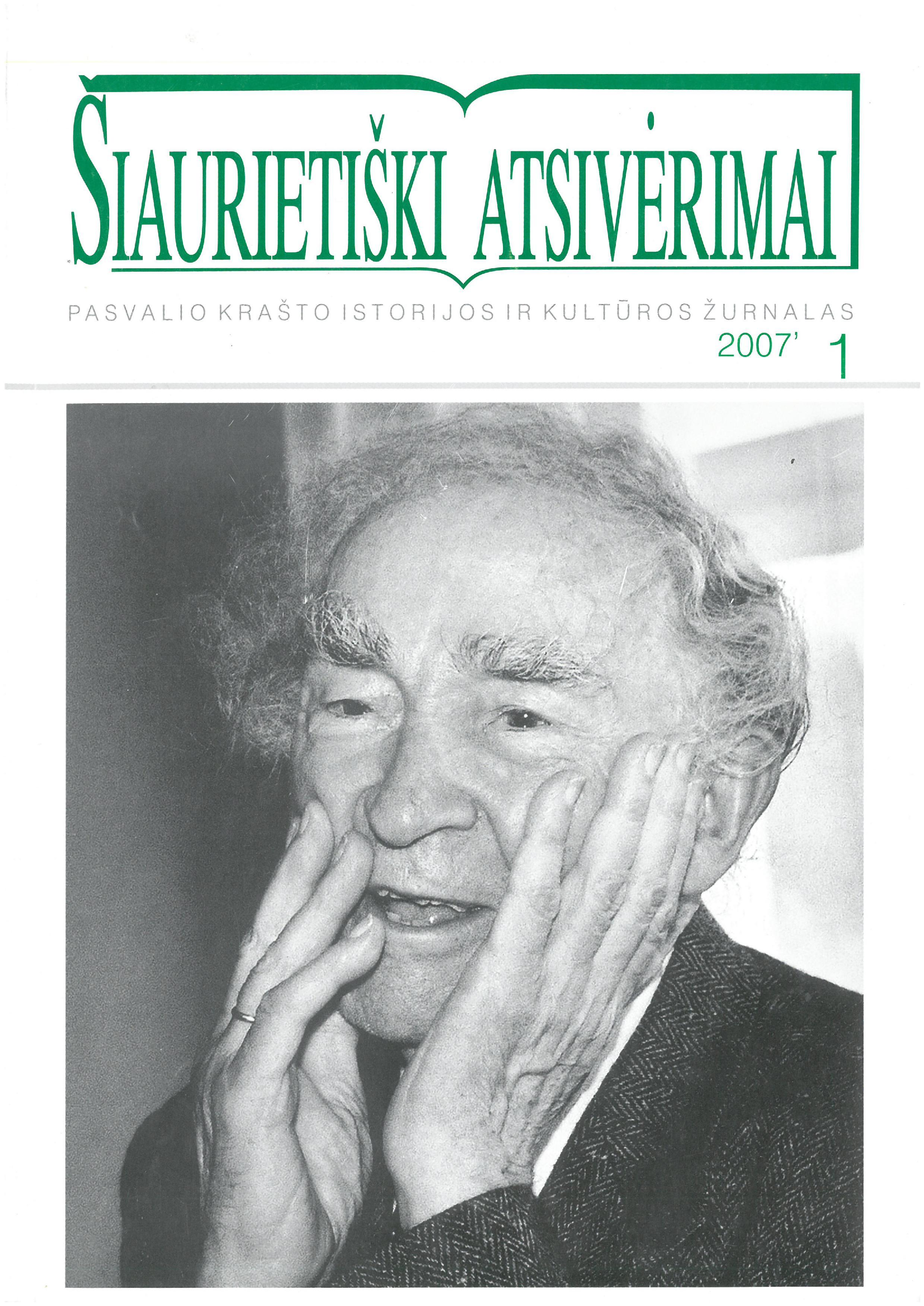 Šiaurietiški atsivėrimai : Pasvalio krašto istorijos ir kultūros žurnalas 2007, nr. 1 (22)