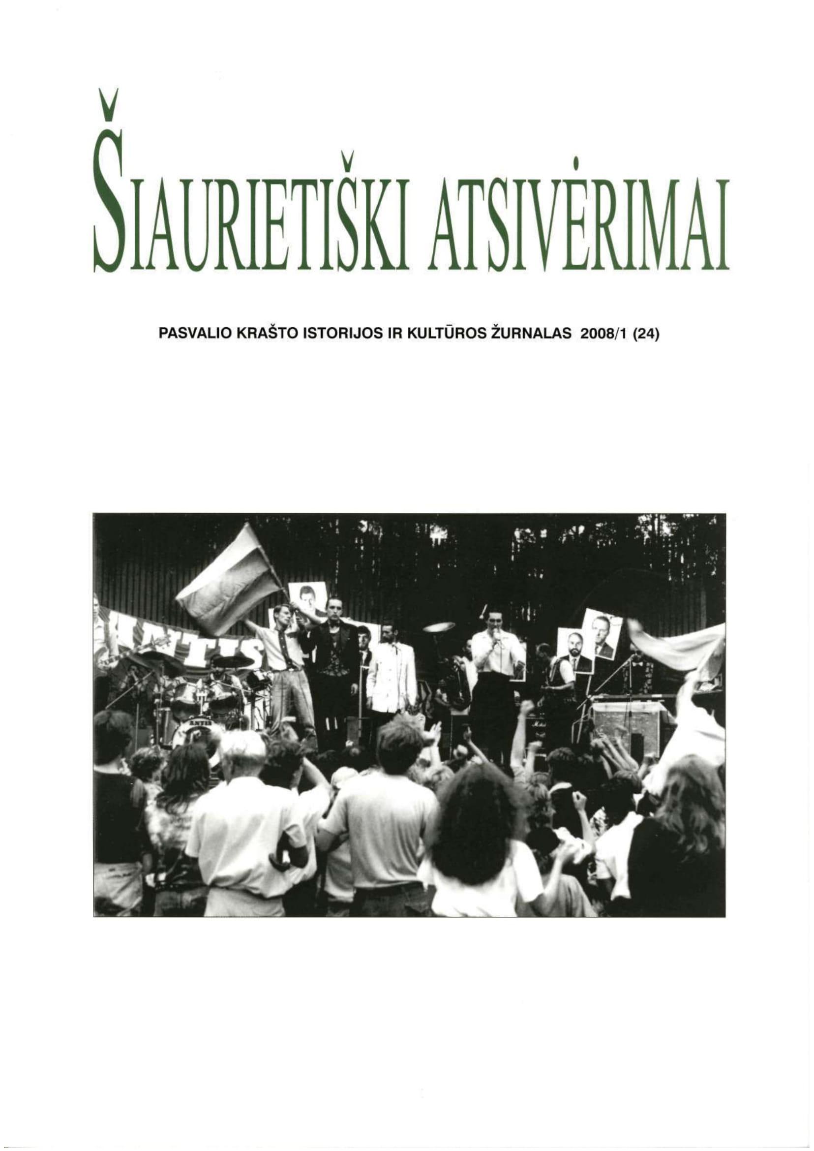 Šiaurietiški atsivėrimai : Pasvalio krašto istorijos ir kultūros žurnalas 2008, nr. 1 (24)