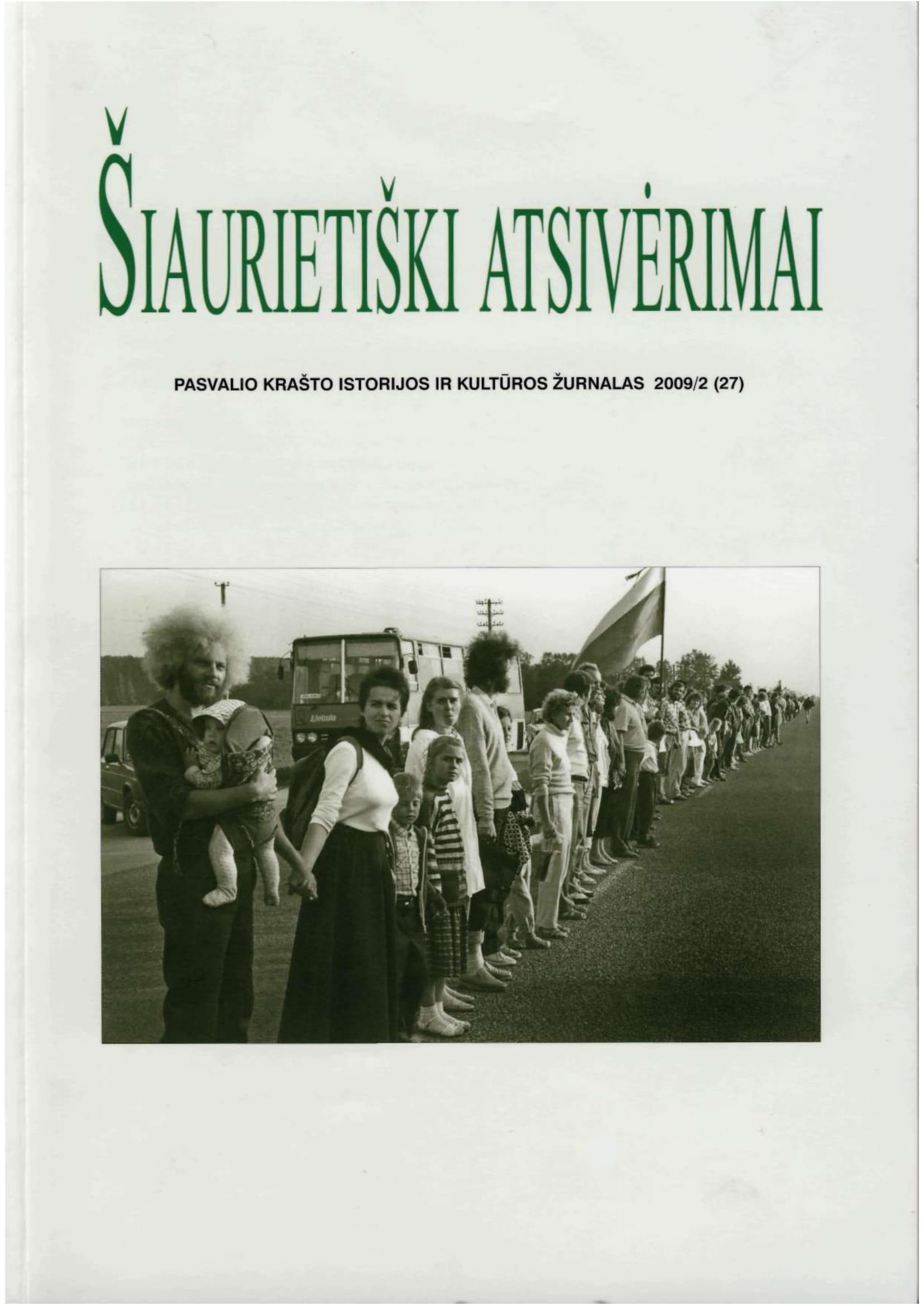 Šiaurietiški atsivėrimai : Pasvalio krašto istorijos ir kultūros žurnalas 2009, nr. 2 (27)