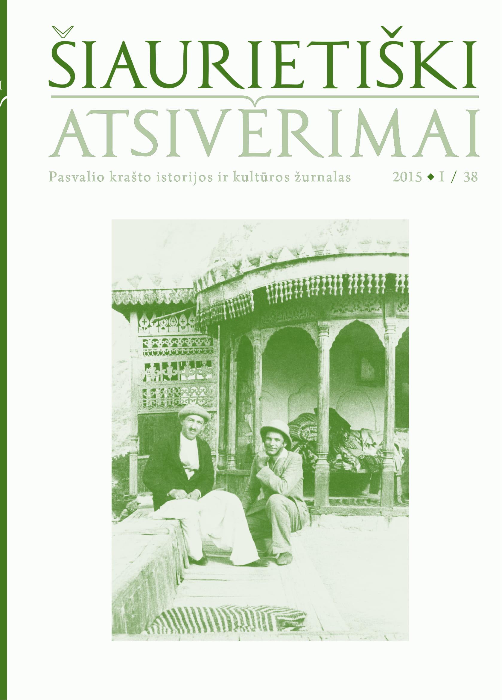 Šiaurietiški atsivėrimai : Pasvalio krašto istorijos ir kultūros žurnalas 2015, nr. 1 (38)