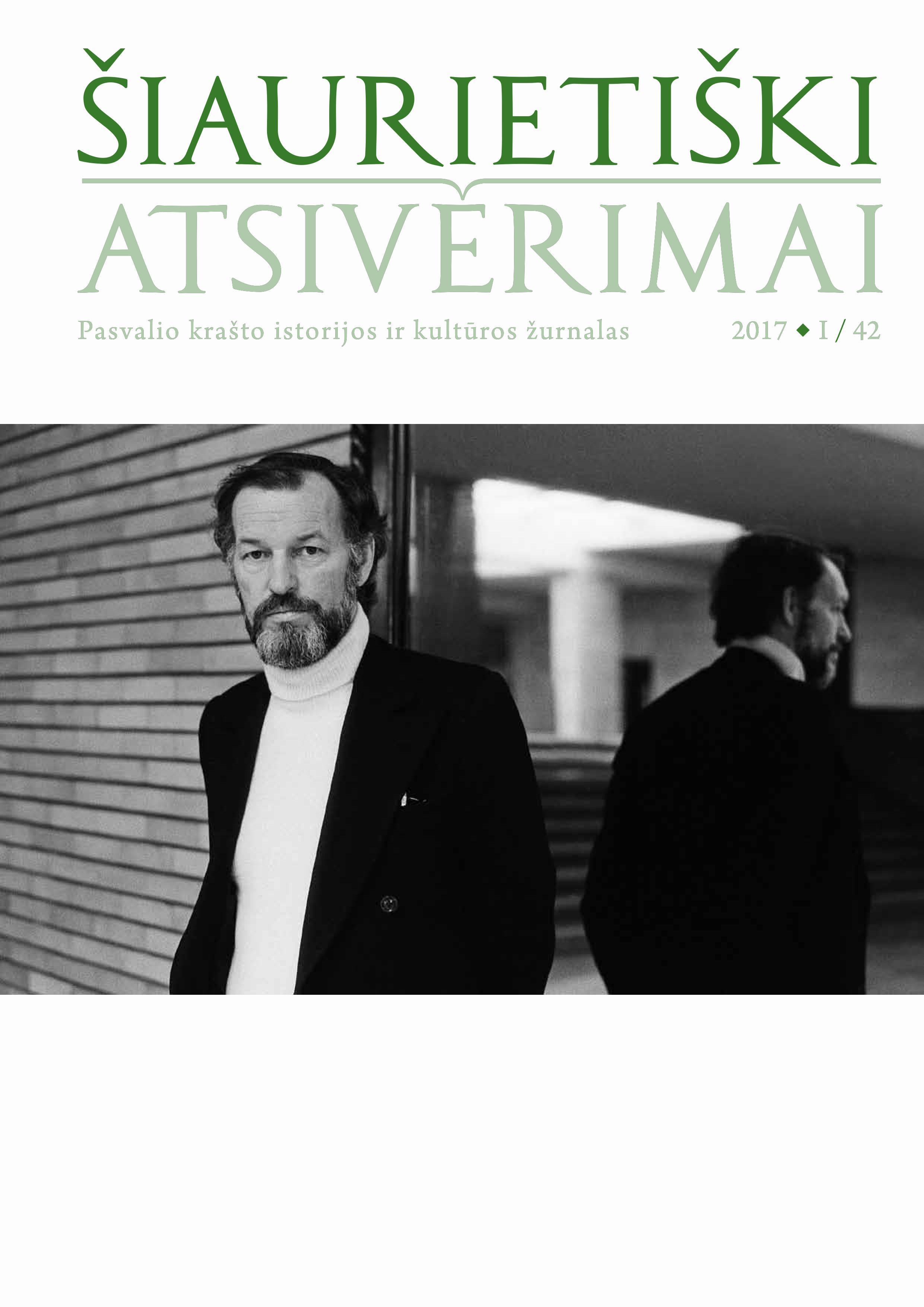 Šiaurietiški atsivėrimai : Pasvalio krašto istorijos ir kultūros žurnalas 2017, nr. 1 (42)