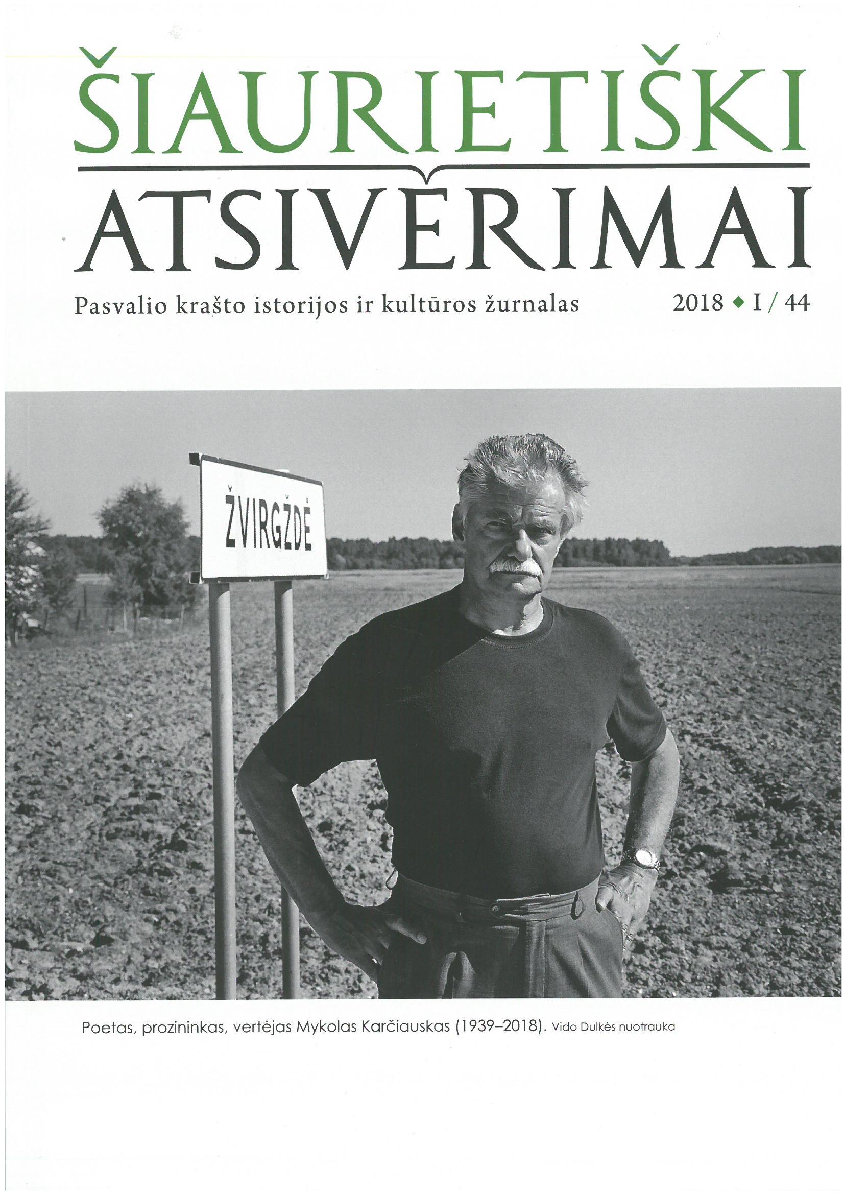 Šiaurietiški atsivėrimai : Pasvalio krašto istorijos ir kultūros žurnalas 2018, nr. 1 (44)
