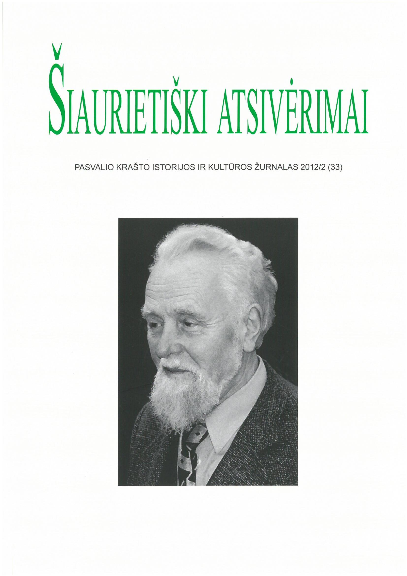 Šiaurietiški atsivėrimai : Pasvalio krašto istorijos ir kultūros žurnalas 2012, nr. 2 (33)