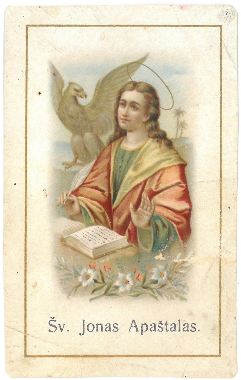 """Religinis paveikslėlis. """"Šv. Jonas Apaštalas"""". Kitoje paveikslėlio pusėje: malda prie savo patrono. """"O didis Šventasis N.*)..."""""""