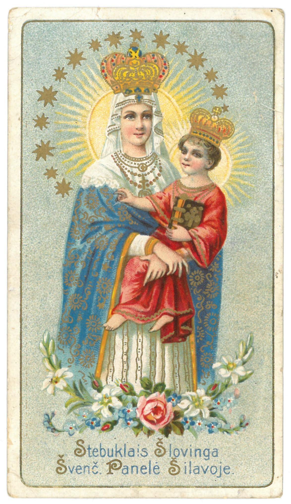 """Religinis paveikslėlis. """"Stebuklais Šlovinga Švenč. Panelė Šilavoje"""". Kitoje paveikslėlio pusėje – malda, Žemaičių vyskupo Pranciškaus Karevičiaus leidimas spausdinti 1922, Nr. 1705."""